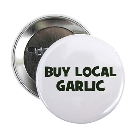 "buy local garlic 2.25"" Button (100 pack)"