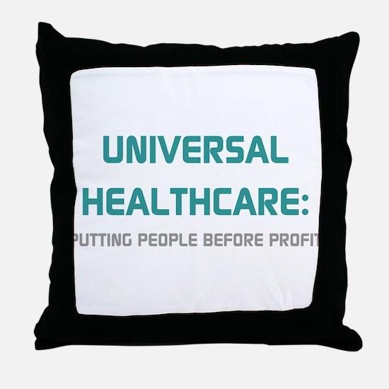 Universal Healthcare Throw Pillow