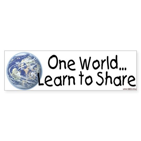One World - Learn to Share Bumper Sticker