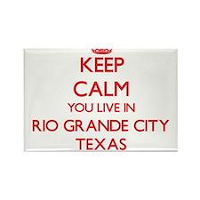 Keep calm you live in Rio Grande City Texa Magnets
