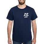 Fix It In Post Dark T Shirt in Black Navy Red etc