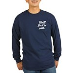 Fix It In Post Long Sleeve Dark T-Shirt