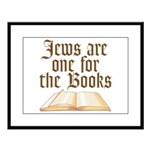 Jews are one for the Books Large Framed Print