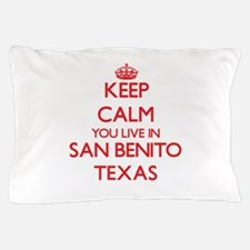 Keep calm you live in San Benito Texas Pillow Case