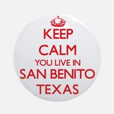 Keep calm you live in San Benito Ornament (Round)