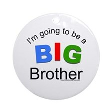 I'm going to be a big brother Ornament (Round)