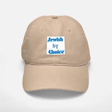 Jewish by Choice Baseball Baseball Cap