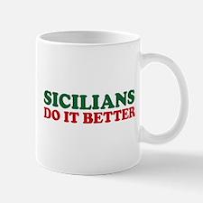 Sicilians Do It Better Mug