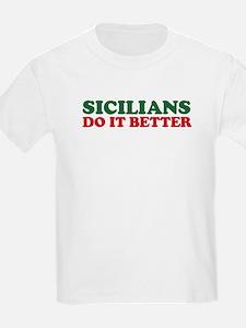 Sicilians Do It Better T-Shirt