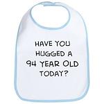 Hugged a 94 Year Old Bib