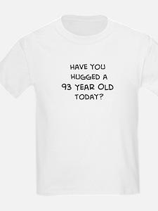Hugged a 93 Year Old T-Shirt