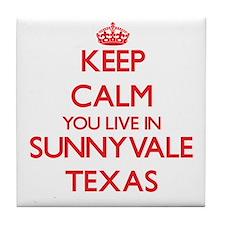Keep calm you live in Sunnyvale Texas Tile Coaster