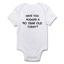 Hugged a 90 Year Old Infant Bodysuit