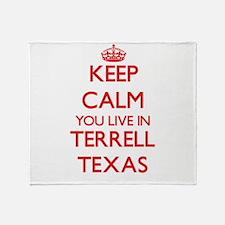 Keep calm you live in Terrell Texas Throw Blanket