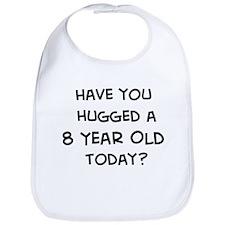 Hugged a 8 Year Old Bib
