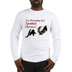 I'm Dreaming of a SPOTTED Xmas Long Sleeve T-Shirt