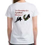 I'm Dreaming of a SPOTTED Xmas Women's T-Shirt