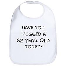 Hugged a 62 Year Old Bib