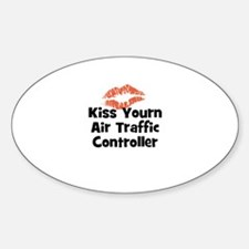 Kiss Yourn Air Traffic Contro Oval Decal
