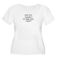 Hugged a 51 Year Old T-Shirt