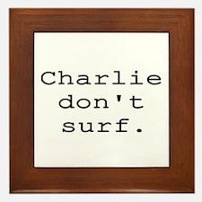 CHARLIE DON'T SURF Framed Tile