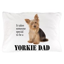 Yorkie Dad Pillow Case