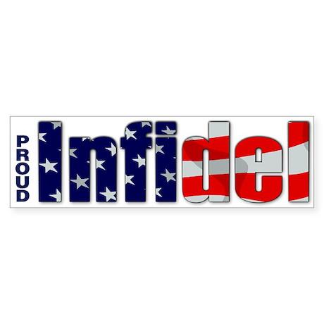 Proud Infidel Bumper Sticker