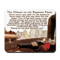 'The Mouse on the Barroom Floor' Mousepad