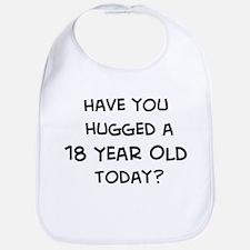 Hugged a 18 Year Old Bib