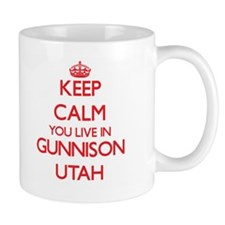 Keep calm you live in Gunnison Utah Mugs