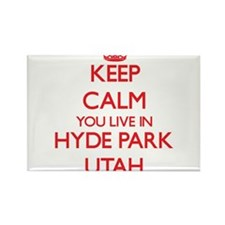 Keep calm you live in Hyde Park Utah Magnets