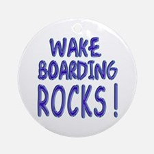 Wake Boarding Rocks ! Ornament (Round)
