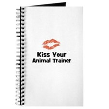 Kiss Your Animal Trainer Journal