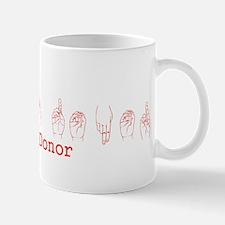 ASL Blood Donor Mug