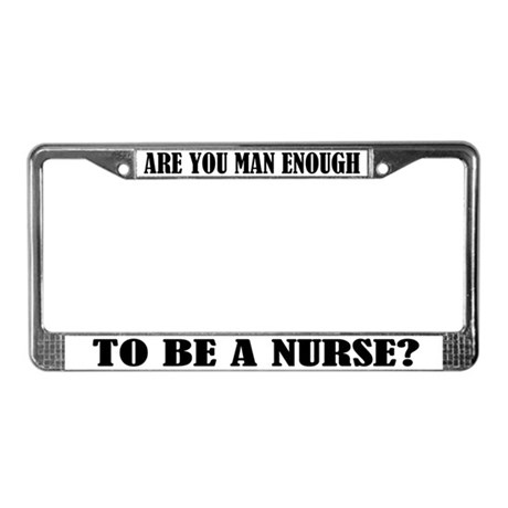 Funny Male Nurse License Plate Frame
