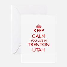 Keep calm you live in Trenton Utah Greeting Cards