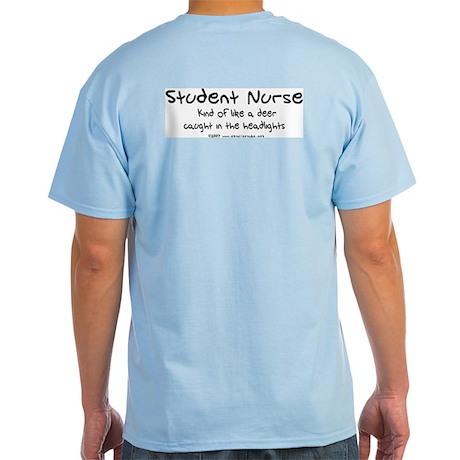 Deer in Headlights Student Nurse Light T-Shirt