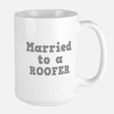 Married to a Roofer Mug