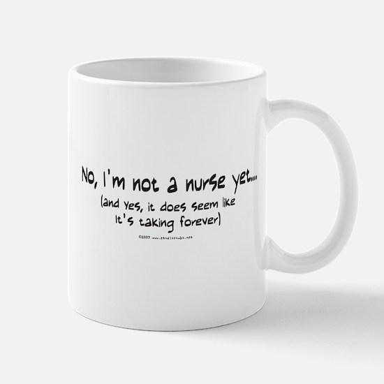 Not a Nurse Yet Mug