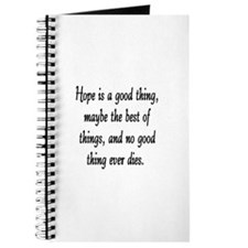 HOPE IS A GOOD THING Journal