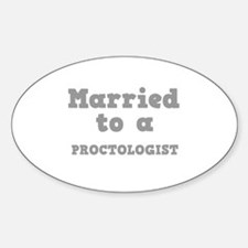Married to a Proctologist Oval Decal