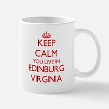Keep calm you live in Edinburg Virginia Mugs