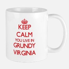 Keep calm you live in Grundy Virginia Mugs