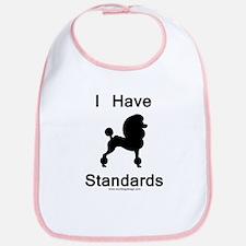 Poodle - I Have Standards Bib