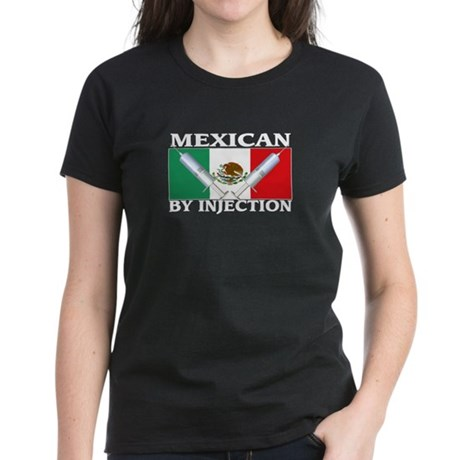 Mexican By Injection Women's Dark T-Shirt