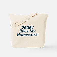 Homework Dad Tote Bag