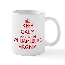 Keep calm you live in Williamsburg Virginia Mugs