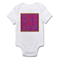 Turn On, Tune In, Drop Out Infant Bodysuit