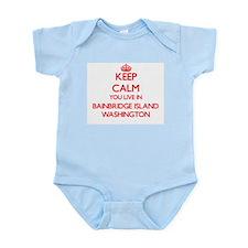 Keep calm you live in Bainbridge Island Body Suit