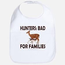 Hunters: Bad for families Bib
